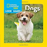 National Geographic Little Kids Look and Learn: Dogs (Look & Learn)