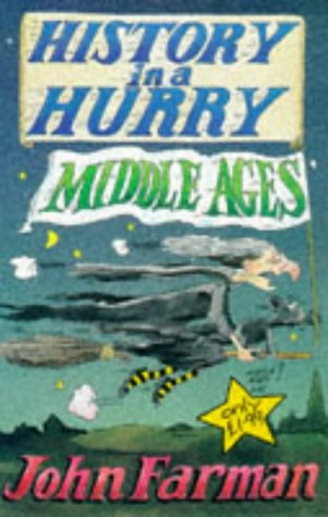 Middle Ages (History in a Hurry)
