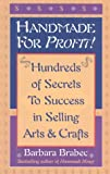 Handmade for Profit!: Where and How to Sell What You Make