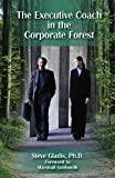 img - for The Executive Coach In The Corporate Forest book / textbook / text book