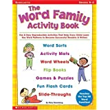 The Word Family Activity Book: Fun & Easy Reproducible Activities That Help Every Child Learn Key Word Patterns to Become Successful Readers & Writers (Professional Books)
