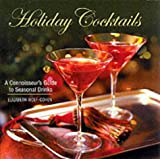 Holiday Cocktails (1840653647) by Wolf-Cohen, Elizabeth