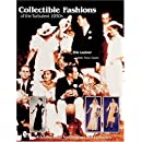 Collectible Fashions of the Turbulent 30s (Schiffer Book for Collectors and Designers)