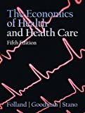 Economics of Health and Health Care (5th Edition)