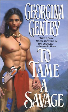 To Tame a Savage, Georgina Gentry