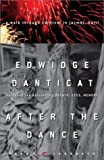 After the Dance: A Walk Through Carnival in Jacmel, Haiti (Crown Journeys) (0609609084) by Danticat, Edwidge