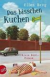 Das bisschen Kuchen: (K)ein Diät-Roman zum besten Preis