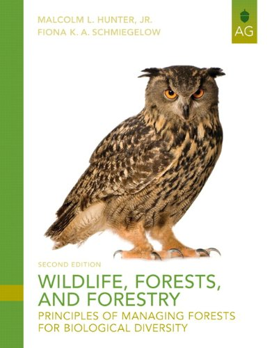 Wildlife, Forests and Forestry: Principles of Managing...