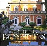 echange, troc Lorenza De'Medici, Giuppi Pietromarchi, John Ferro Sims - Splendeur des jardins italiens