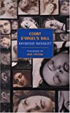Count D'orgel's Ball (New York Review Books Classics)
