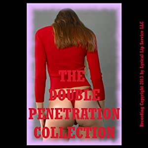 The Double Penetration Collection Audiobook