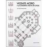 Vicente Acero y la catedral nueva de Cádiz