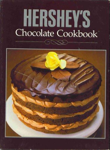 Title: Hersheys Chocolate Cookbook