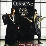 echange, troc Cerrone - Where Are You Now