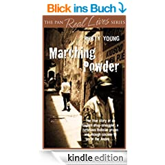 Marching Powder (Pan Real Lives) (English Edition)