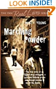Marching Powder (The Pan Real Lives Series)