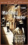 Marching Powder (Pan Real Lives) (Eng...