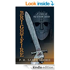Brightfire: A Tale of Sutton Hoo
