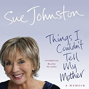Things I Couldn't Tell My Mother Audiobook