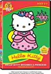 Hello Kitty:becomes A Princess (Bilin...