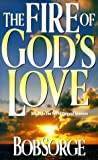 img - for Fire of Gods Love: book / textbook / text book