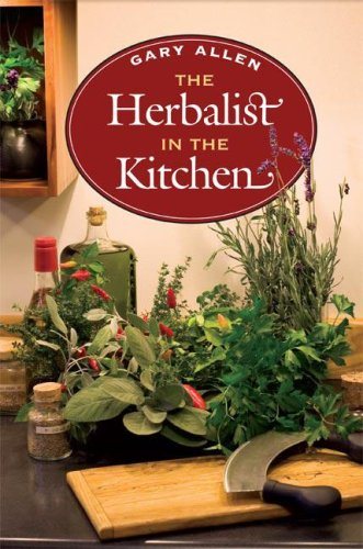 The Herbalist in the Kitchen (The Food Series)