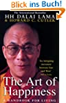 The Art of Happiness: A Handbook for...
