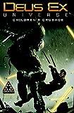Deus Ex Volume 1: Children's Crusade (A Deus Ex: Mankind Divided Prequel)