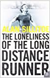 Alan Sillitoe The Loneliness of the Long Distance Runner