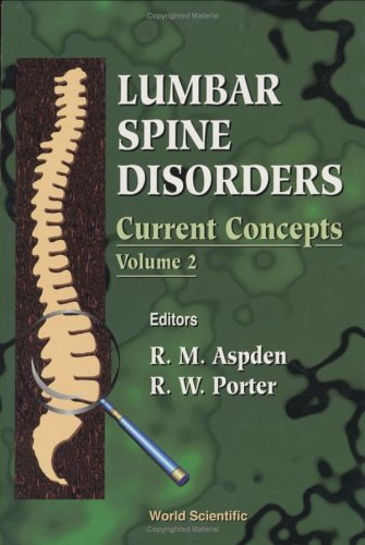 Lumbar Spine Disorders Current Concepts