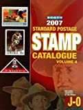 2007 Scott Standard Postage Stamp Catalogue, Vol. 4: Countries of the World, J-O