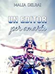 Un Editor per Amarti