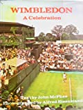 Wimbledon: A Celebration (0241021871) by McPhee, John