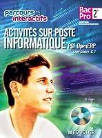 Activités sur poste informatique PGI open ERP version 6.1 Sde B.Pro: Avec CD-ROM élève intégré