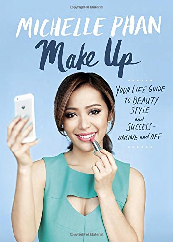 Make Up: Your Life Guide To Beauty, Style, And Success--Online And Off front-597627