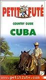 echange, troc Guide Petit Futé - Cuba