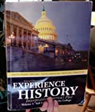 Selected Chapters From Experience History Interpreting America's Past Volume 1 Salt Lake Community College (0077513150) by James West Davidson