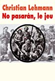 img - for No pasaran, le jeu suivi de Andreas, le retour book / textbook / text book