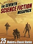 The Seventh Science Fiction MEGAPACK...