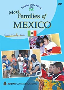 More Families of Mexico (Families of the World)