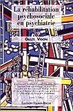 echange, troc Collectif - La réhabilitation psychosociale en psychiatrie