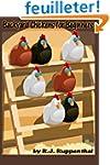 Backyard Chickens for Beginners: Gett...