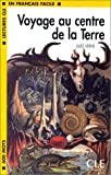 Voyage au Centre de la Terre: Level 1 (2090319178) by Verne, Jules