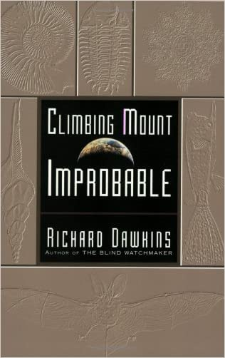 Climbing Mount Improbable written by Richard Dawkins