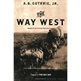 The Way West ~ A. B. Guthrie