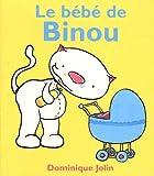 echange, troc Dominique Jolin - Le bébé de Binou