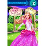 Barbie in the 12 Dancing Princesses (Step into Reading, Step 2) Tennant Redbank, Cliff Ruby, Elane Lesser and Jacob Grimm
