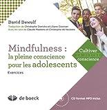 Mindfulness : La pleine conscience pour les adolescents par David Dewulf