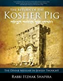 Return of the Kosher Pig