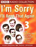 I'm Sorry I'll Read That Again: No.3 (BBC Radio Collection)